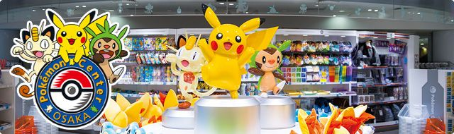 Pokemon Center Osaka | Pokemon Official Site (close to Umeda/Osaka station)