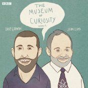 The Museum of Curiosity is, as ever, hosted by the Professor of Ignorance from the University of Buckingham, John Lloyd. For this fourth series, he is joined by the intensely curious comedian Dave Gorman as his Curator. The Museum of Curiosity has a unique method for collecting exhibits. Once a week it welcomes three luminaries from widely different specialist fields and asks them to bring with them their most treasured items to donate.
