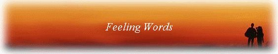 Giant list of feeling words for counseling.