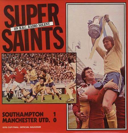 1976  Saints won the FA cup beating the mighty Manchester United.