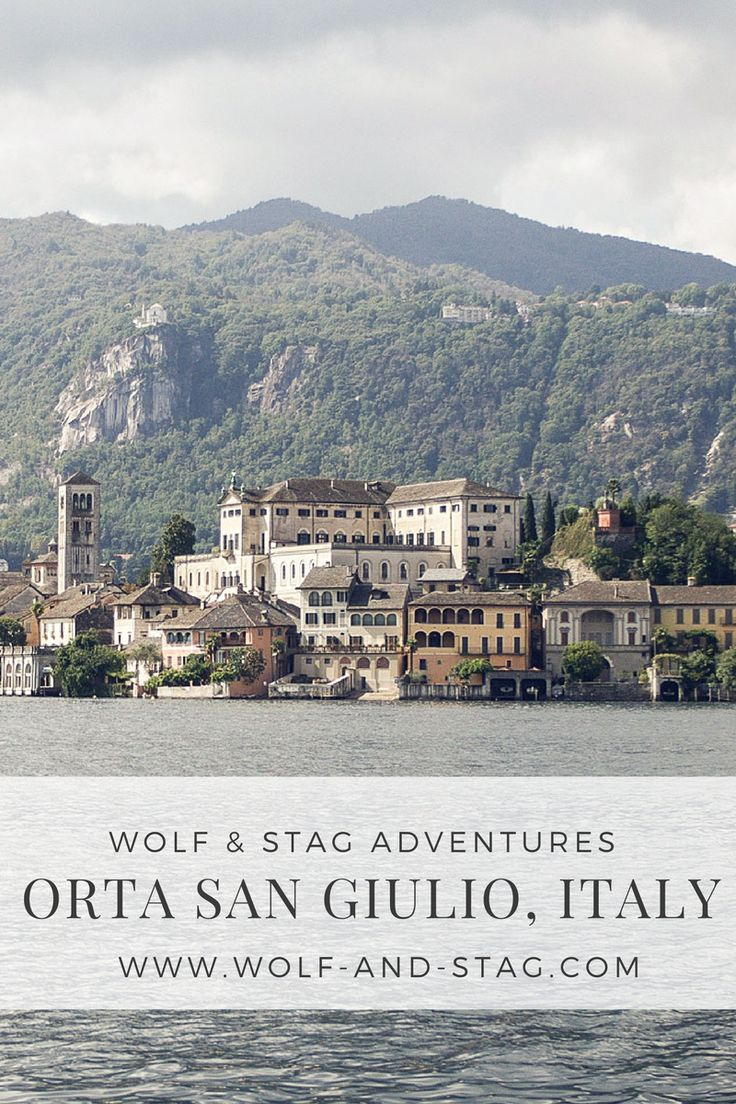 Wolf & Stag Adventures: A Photo Diary of Orta San Giulio, Italy - part of the northern Italian lakes