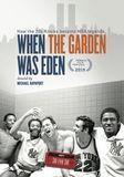 Espn Films 30 for 30: When the Garden Was Eden [DVD] [English] [2014], 27799291