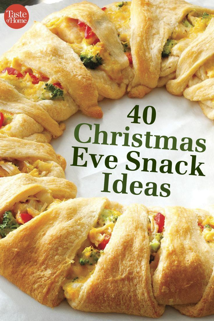 40 Christmas Eve Snack Ideas Christmas Cooking Christmas Snacks Christmas Eve Appetizers