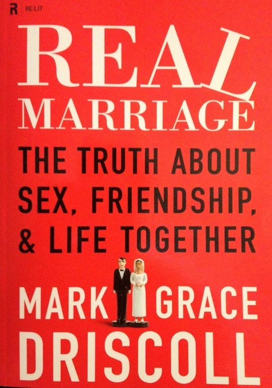 Real Marriage: The Truth About Sex, Friendship, and Life Together    In Real Marriage, Pastor Mark Driscoll and his wife, Grace, share how they have struggled and how they have found healing through the power of the only reliable source: the Bible.
