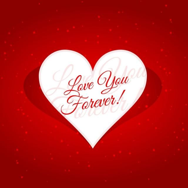 Love You Forever Message In Heart Vector Design Illustration I Love You Pictures I Love You Images Love You Images
