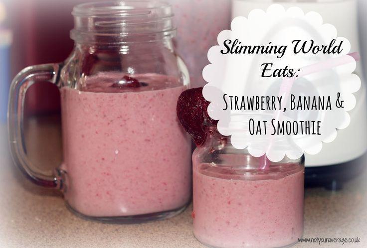 Slimming World Eats: Strawberry, Banana & Smoothie ~ not your average