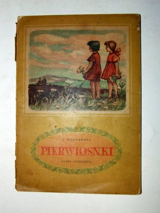 Perwiosnki L. Woronkowa - wyd. NK 1952