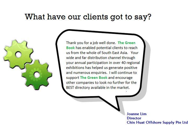testimonial from Joanne Lim of Chin Huat Offshore Sujpply Pte Ltd.  www.thegreenbook.com