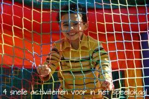 4 snelle activiteiten voor in het speellokaal - Lespakket