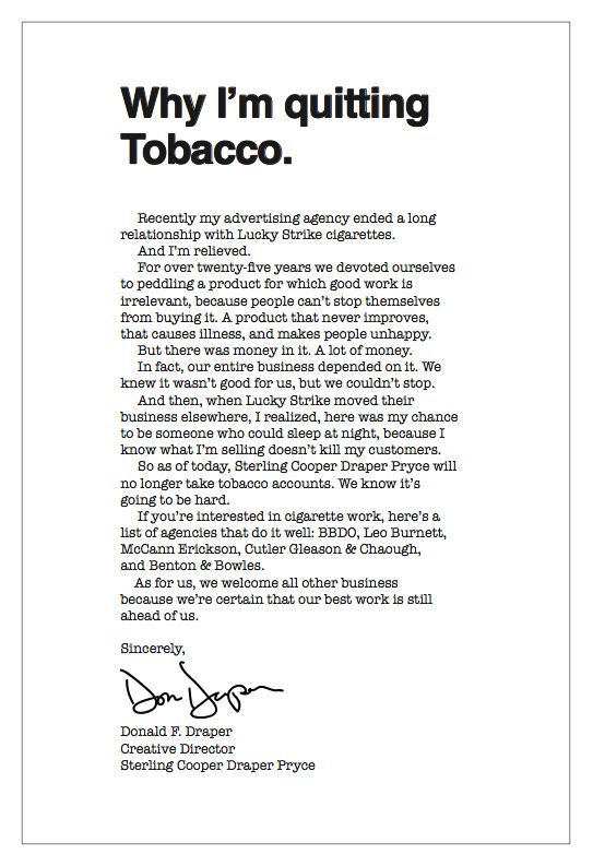 This is a really good guerrila marketing action!Inspiration, Don Draper, Madmen, Mad Men, Draper Letters, I M Quit, Don Letters, Draper Tobacco, Quit Tobacco