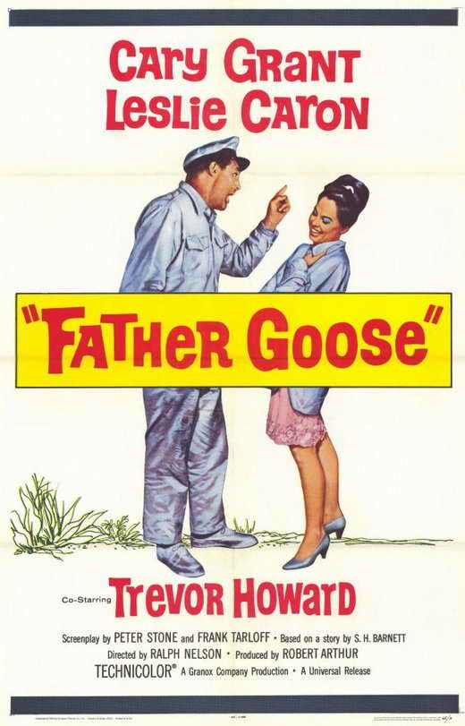 Father Goose (1964) Cary Grant stars in one of his funniest roles as a boozy beachcomber sitting out WWII in peace - until the Allies recruit him to be a lookout on the South Pacific isle. During an e