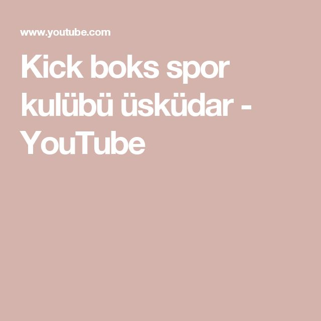Kick boks spor kulübü üsküdar - YouTube