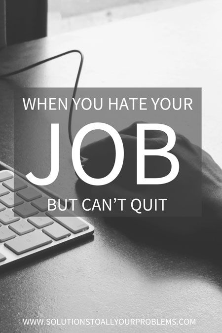 Here's some career advice. Do you hate your job but feel like you can't quit? Check out this action plan...