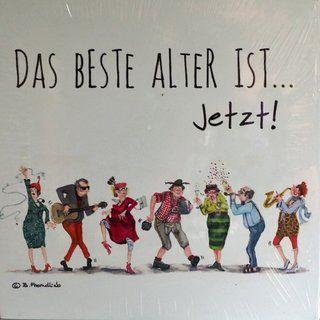 HOLZBILD von Barbara Freundlieb - DAS BESTE ALTER IST JETZT