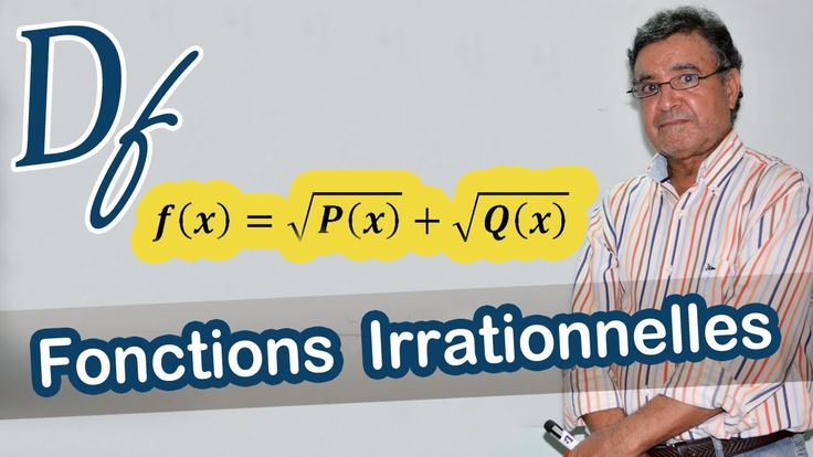 Domaine de définition des fonctions irrationnelles - Chemins vers les maths