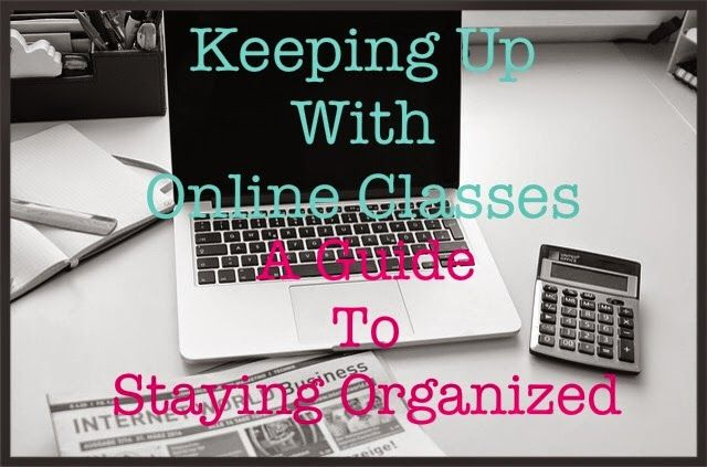 Keeping Up With Online Classes: How To Stay Organized. Tips for college  http://occu.info/