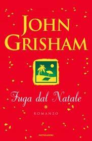 Fuga dal Natale - John Grisham