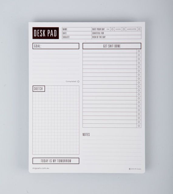 A design savvy, inspiring 50 page desk pad which helps you everyday to get shit done, stay organised, and be inspired to live the life you want.    - 50