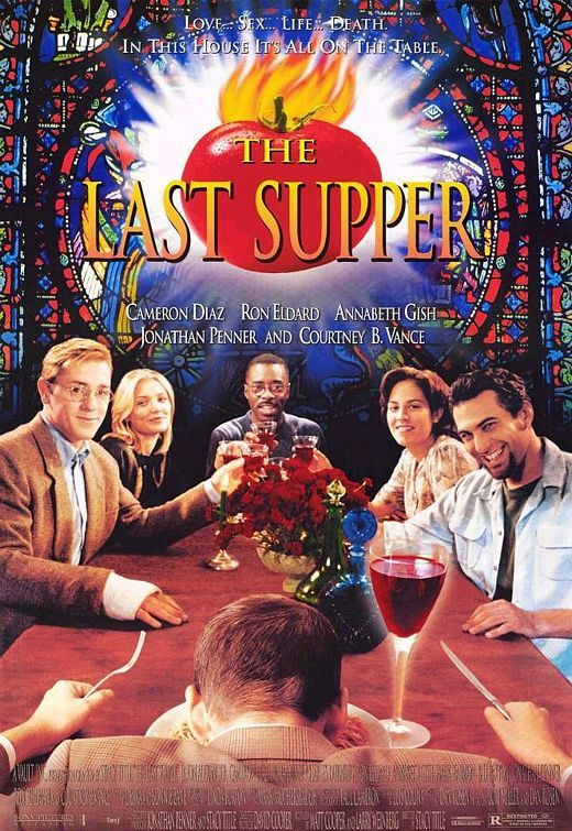 """The Last Supper (1996)  tagline: """"Love... sex... life... death. In this house it's all on the table."""""""