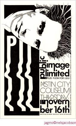 Public Image Limited   Flesh for Lulu     Austin Coliseum   11/16/1989   Artist: Jagmo - Nels Jacobson