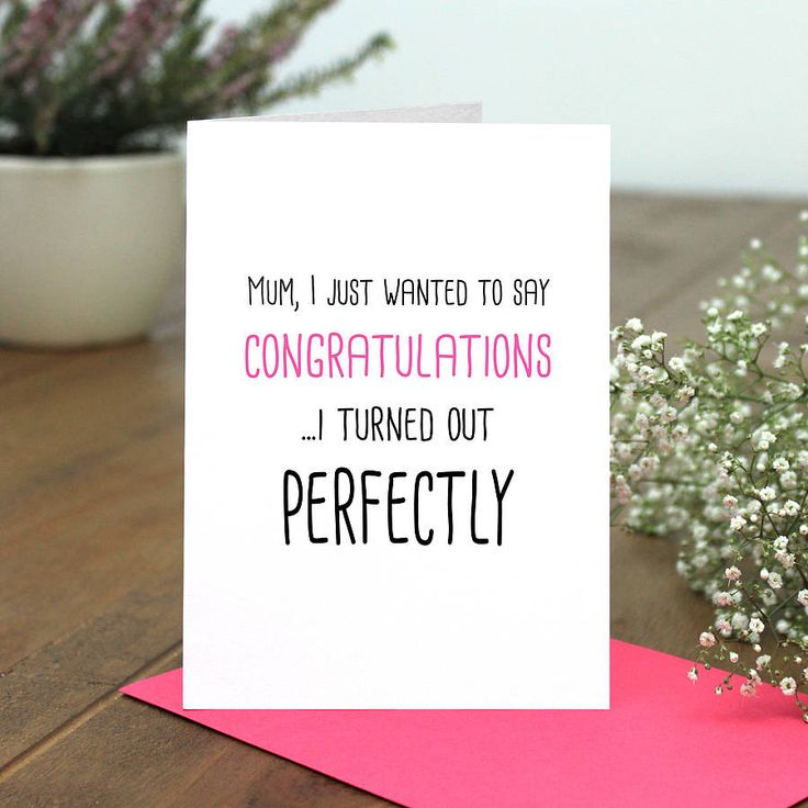 Good Presents For Your Mom Part - 41: U0027I Turned Out Perfectlyu0027 Card For Mum Or Dad