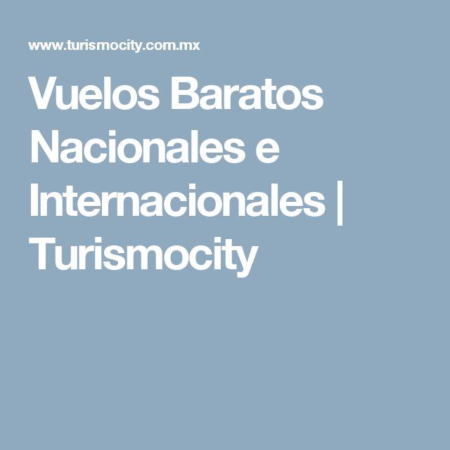 Vuelos Baratos Nacionales e Internacionales   Turismocity