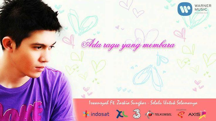 Irwansyah ft. Zaskia Sungkar - Selalu Untuk Selamanya