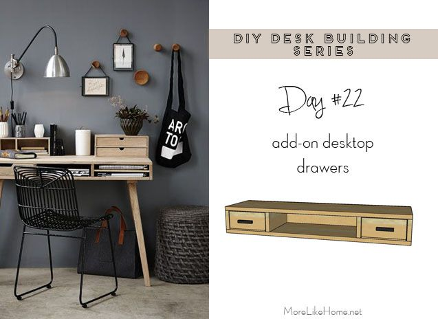 Diy Desk Series 22 Add On Drawers For Any Desk Diy Desk Diy Storage Desk Desktop Drawers