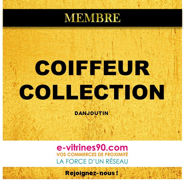 COIFFEUR COLLECTION Danjoutin, salon de coiffure à proximité de Belfort / Coupe et coiffage homme, femme, étudiants et jeunes, ainsi que des coiffures de mariés / 3 Rue de Coursière - www.e-vitrines90.com