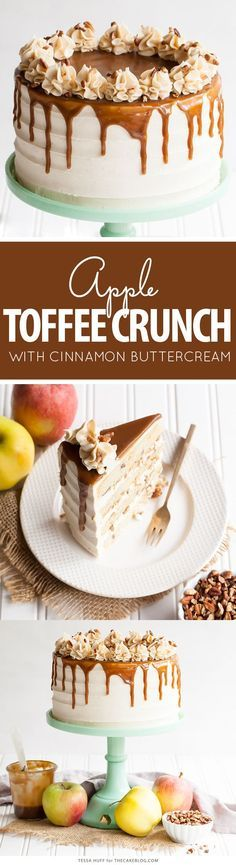 Apple Toffee Crunch Cake - fresh apple cake with crunchy pecans, cinnamon buttercream and a toffee sauce drip