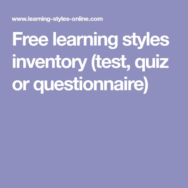 Free learning styles inventory (test, quiz or questionnaire)