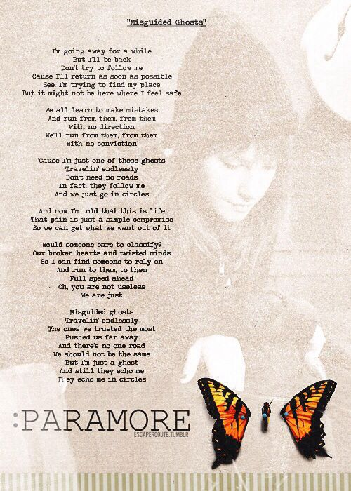 """""""Misguided Ghosts"""" lyrics by Paramore. This song really reminded me of the main character, Bigger, throughout the novel."""