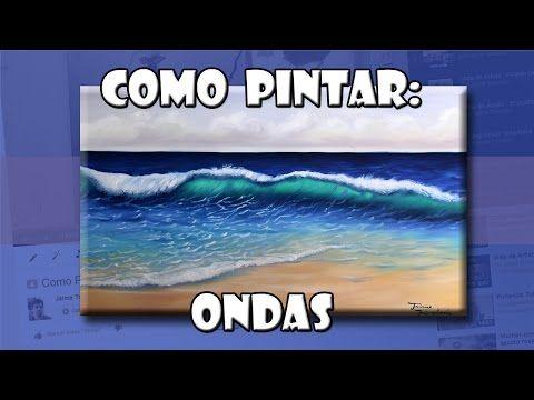 Um Só Minuto: 158) Pintura Tela a Óleo - Como Pintar Ondas ( Passo a Passo ) Jaime Trindade