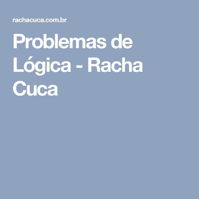 Problemas de Lógica - Racha Cuca