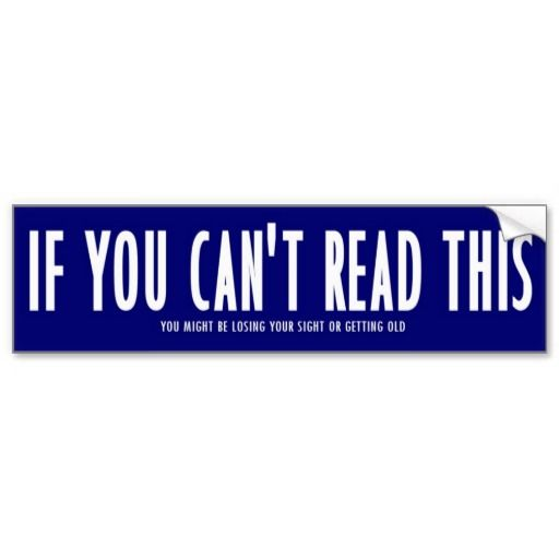 If you cant read this bumper sticker grayson art