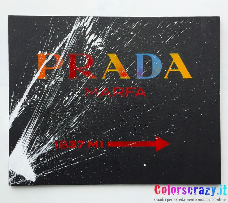 Quadro Prada Marfa Multicolore con schizzo di vernice bianco - Acquista online su www.colorscrazy.it