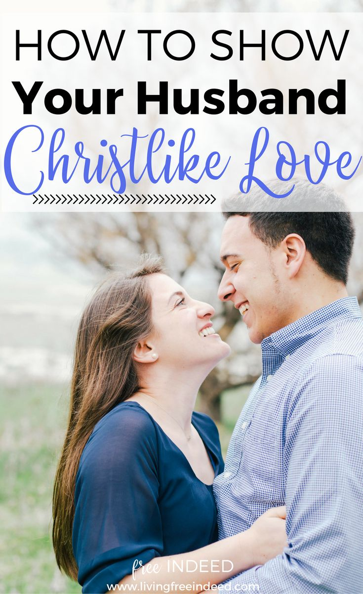 "Biblical love, the love Christ exemplified to us, is ""you-centric""—how can I give to you? Prayerfully and practically show this to your husband. 