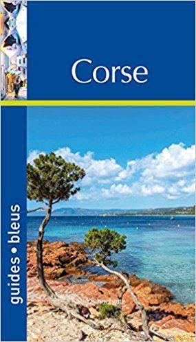 Guide Bleu Corse - Collectif