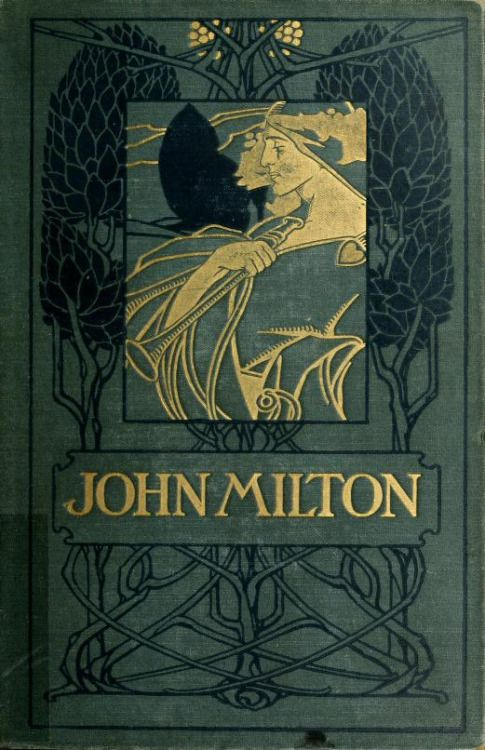 Decorative cover of 'The Minor Poems of John Milton' designed by Alfred. Garth Jones. Published 1898 by George Bell & Sons.  Dorothy H. Hoover Library, Ontario College of Art & Design.