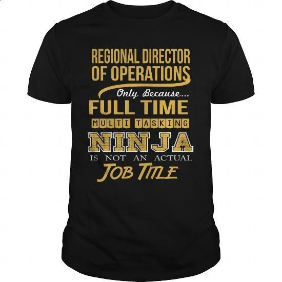 REGIONAL DIRECTOR OF OPERATIONS - NINJA GOLD - #sweatshirts for men #funny t shirt. BUY NOW => https://www.sunfrog.com/LifeStyle/REGIONAL-DIRECTOR-OF-OPERATIONS--NINJA-GOLD-Black-Guys.html?60505