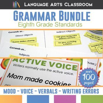 Looking to cover eighth grade standards? This bundle covers verb moods, voice in verbs, verbals, and common writing errors. Includes a variety of methods of teaching - designed for middle schoolers.