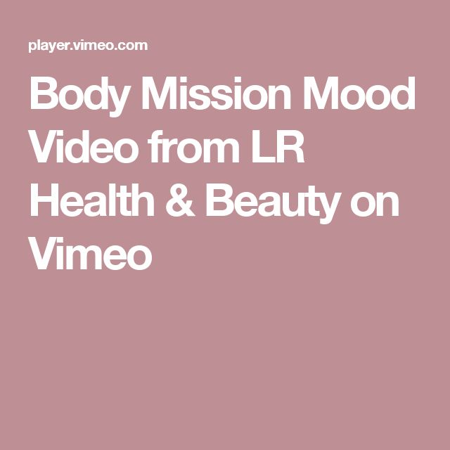 Body Mission Mood Video from LR Health & Beauty on Vimeo