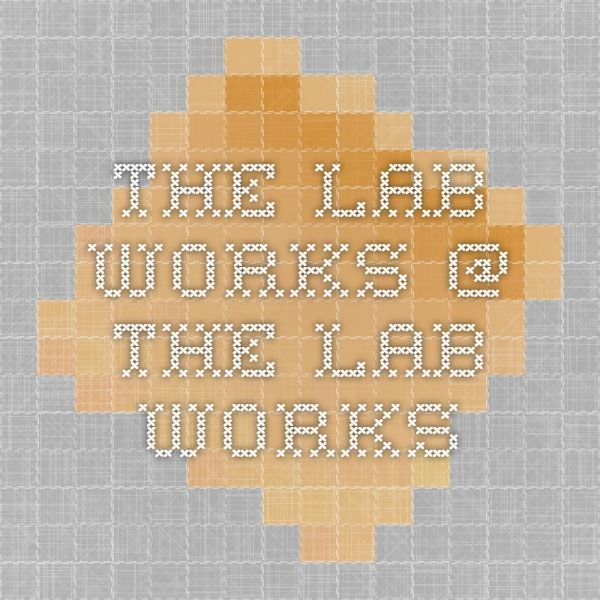 The Lab Works @ The Lab Works