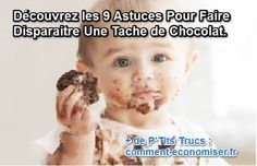 Votre Chérubin vient de tacher votre canapé et son pantalon tout neuf avec du chocolat ? Vite une astuce pour faire disparaître la tache !  Découvrez l'astuce ici : http://www.comment-economiser.fr/9-astuces-pour-faire-disparaitre-tache-chocolat.html?utm_content=buffer1b5ed&utm_medium=social&utm_source=pinterest.com&utm_campaign=buffer