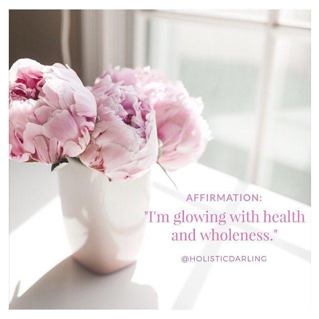 """I am glowing with health & wholeness"" www.HolisticDarling.com @HolisticDarling #affirmation #selflove #selfcare #wellness #holistic #bossbabe #motivationalquotes #motivational #inspirational"