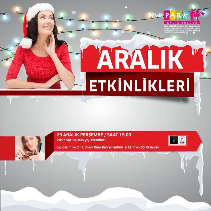 """Onur Kahramantürk ve Gönül Arslan ile """"2017 Saç ve Makyaj Trendleri"""" yarın saat 15.00'te İzmir Park Kadın Kulübünde."""