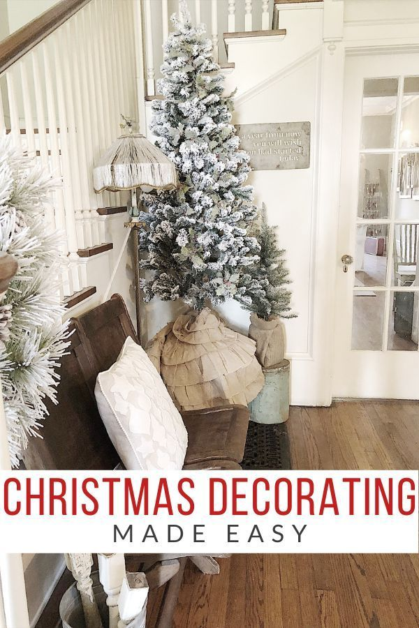 Christmas Decorating Made Easy My 100 Year Old Home Christmas Farmhousechristmas Christmasdecor Christmas Decorations Cozy Christmas Decor Holiday Decor
