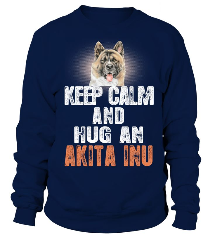 Halten Sie Ruhe Umarmung Eine Akita Inu Hund  Funny Akita T-shirt, Best Akita T-shirt