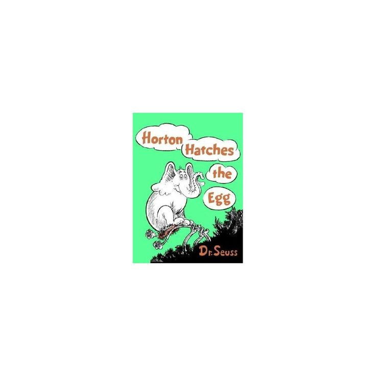 Horton Hatches The Egg (Hardcover) By Dr. Seuss (With