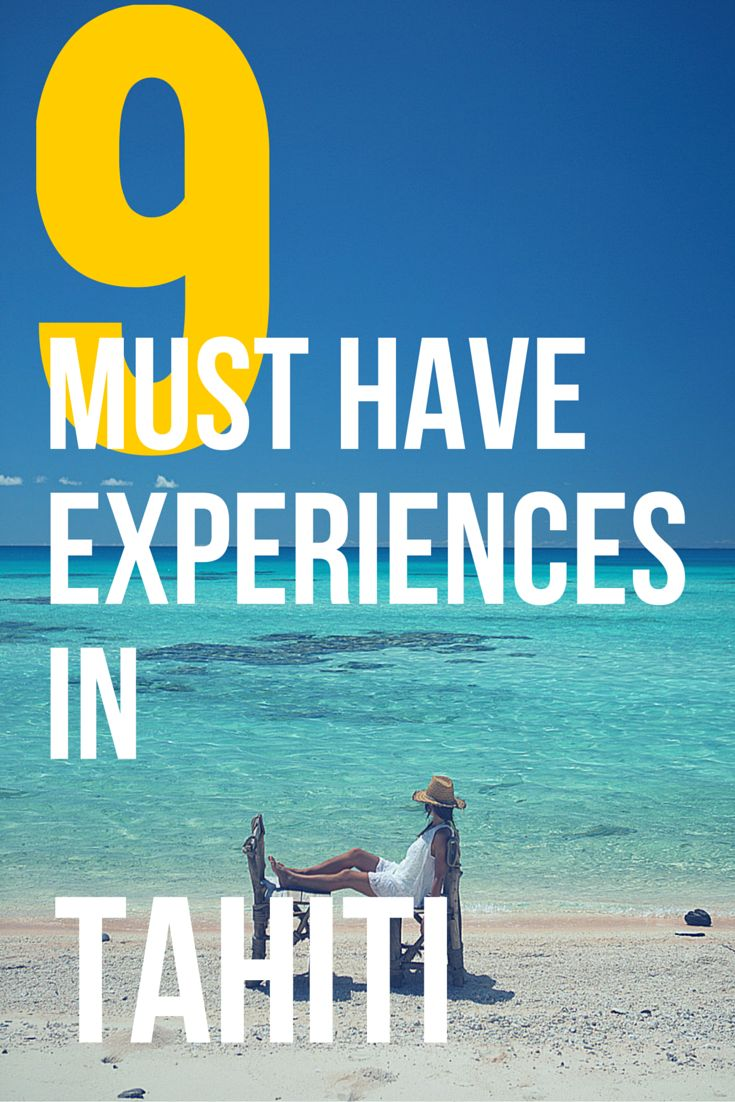 9 UNDER-THE-RADAR EXPERIENCES TO CONSIDER ON THE ISLANDS OF TAHITI. If you're…